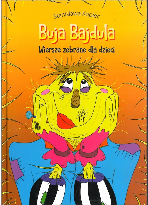 Kopiec S. – Buja Bajdula : Wiersze zebrane dla dzieci